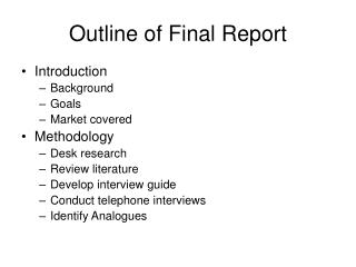 Outline of Final Report