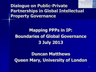 Dialogue on Public-Private Partnerships in Global Intellectual Property Governance