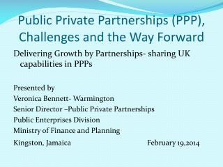 Public Private Partnerships (PPP), Challenges and the Way Forward