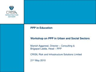 PPP in Education Workshop on PPP in Urban and Social Sectors