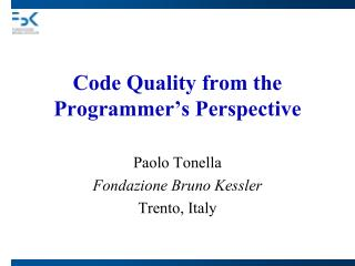 Code Quality from the Programmer's Perspective