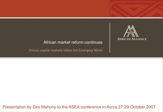African market reform continues