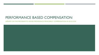 Performance Based Compensation
