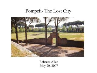 Pompeii- The Lost City