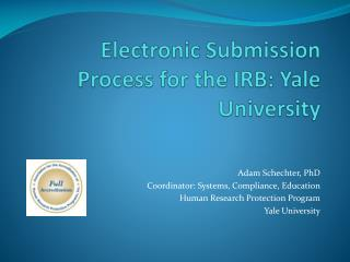 Electronic Submission  Process for the IRB: Yale University