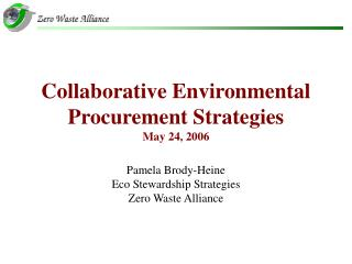 Collaborative Environmental  Procurement Strategies May 24, 2006