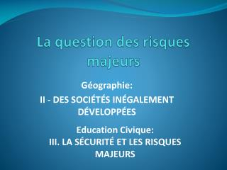 La question des risques majeurs