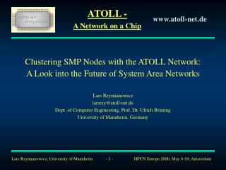 Clustering SMP Nodes with the ATOLL Network: A Look into the Future of System Area Networks