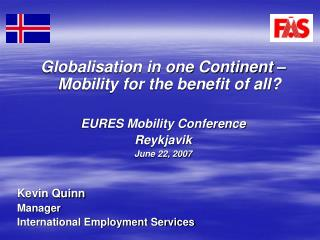 Globalisation in one Continent – Mobility for the benefit of all? EURES Mobility Conference