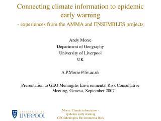 Andy Morse Department of Geography University of Liverpool UK A.P.Morse@liv.ac.uk