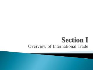 Section I Overview of International Trade