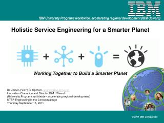 Holistic Service Engineering for a Smarter Planet