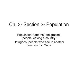 Ch. 3- Section 2- Population