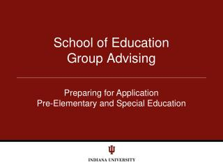 School of Education Group Advising