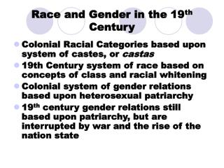 Race and Gender in the 19 th Century