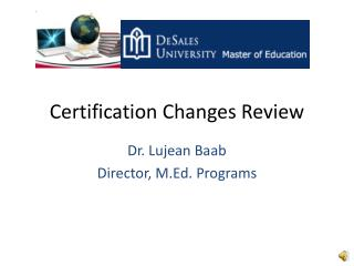 Certification Changes Review