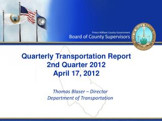 Quarterly Transportation Report 2nd Quarter 2012 April 17, 2012