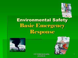 Environmental Safety Basic Emergency Response