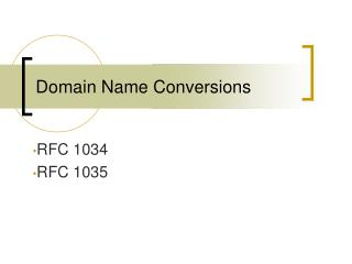 Domain Name Conversions