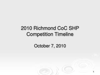 2010 Richmond  CoC  SHP Competition Timeline