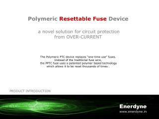Polymeric  Resettable Fuse  Device