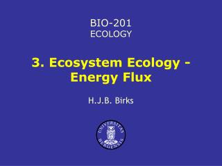 3. Ecosystem Ecology - Energy Flux