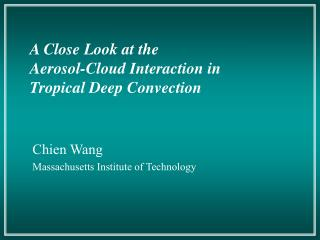 Chien Wang Massachusetts Institute of Technology