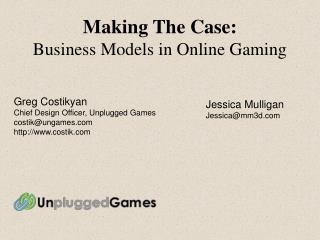 Making The Case: Business Models in Online Gaming