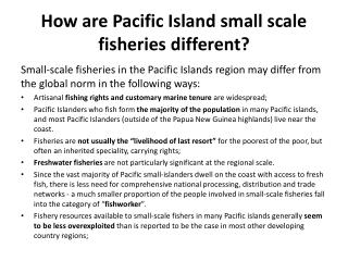 How are Pacific Island small scale fisheries different?