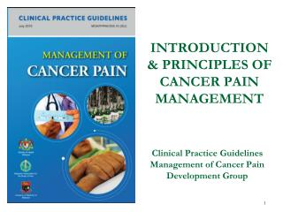 INTRODUCTION & PRINCIPLES OF CANCER PAIN MANAGEMENT