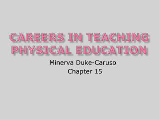 Careers in teaching physical education