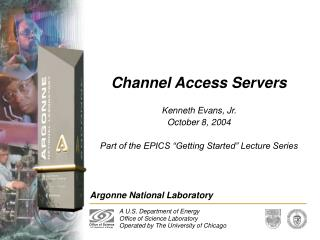 Channel Access Servers