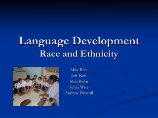 Language Development Race and Ethnicity