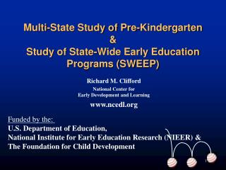 Multi-State Study of Pre-Kindergarten &  Study of State-Wide Early Education Programs (SWEEP)