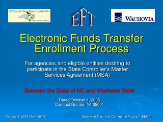 Electronic Funds Transfer Enrollment Process