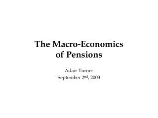 The Macro-Economics of Pensions