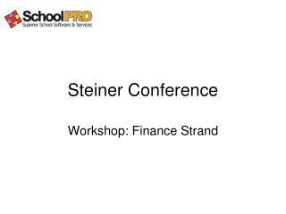 Steiner Conference