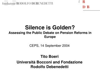 Silence is Golden? Assessing the Public Debate on Pension Reforms in Europe