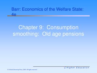 Chapter 9:  Consumption smoothing:  Old age pensions