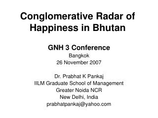 Conglomerative Radar of Happiness in Bhutan