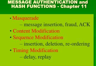 MESSAGE AUTHENTICATION and       HASH FUNCTIONS - Chapter 11