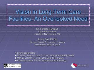 Vision in Long-Term Care Facilities: An Overlooked Need