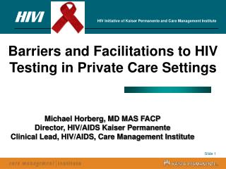Barriers and Facilitations to HIV Testing in Private Care Settings