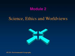 Science, Ethics and Worldviews