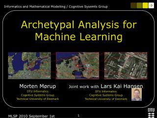 Archetypal Analysis for Machine Learning