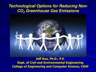 Technological Options for Reducing Non-CO 2  Greenhouse Gas Emissions