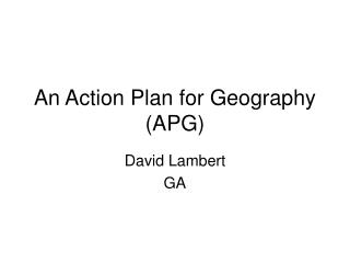 An Action Plan for Geography (APG)