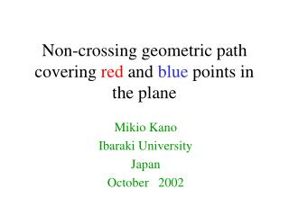 Non-crossing geometric path  covering red and blue points in the plane