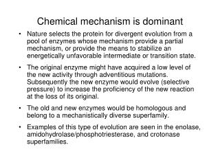 Chemical mechanism is dominant