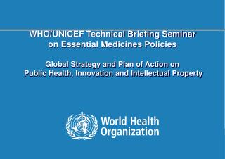 Commission on Intellectual Property Rights, Innovation and Public Health
